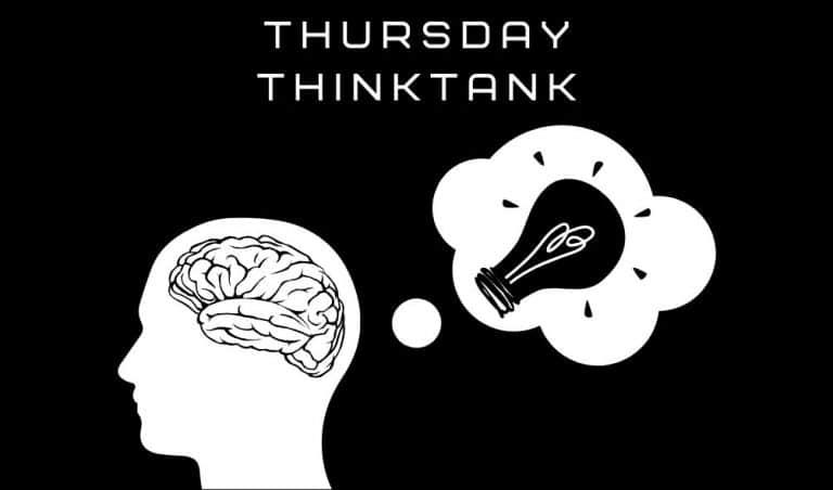 Thursday Thinktank